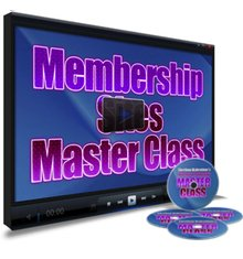 Membership Sites Master Class