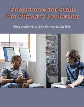 Communication Skills For Effective Leaders - PLR