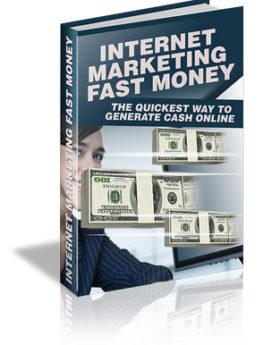 internet marketing fast money