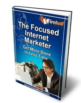 The Focused Internet Marketer