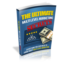 Ultimate Multi Level Marketing Secrets