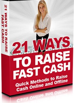 21 Ways To Raise Fast Cash