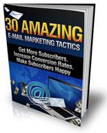30 Amazing E-mail Marketing Tactics