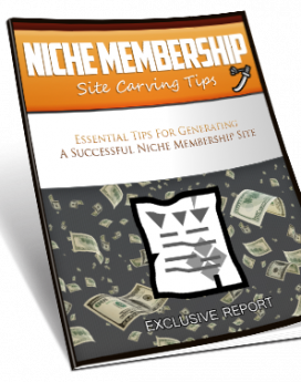Niche Membership Site Carving Tips
