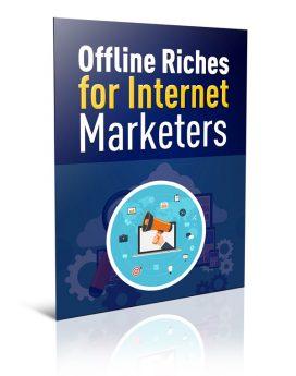 Offline Riches for Internet Marketers - PLR