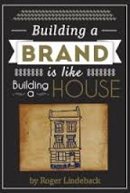 Building Brand is Like Building a House