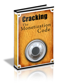 Cracking The Monetization Code