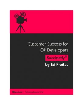 Customer Success for C# Developers Succinctly