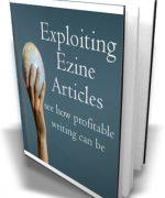 Exploiting Ezine Articles