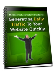 Generating Daily Traffic To Your Site Quickly