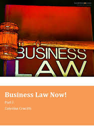 Business Law Now! Part I
