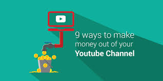 9 Ways to Make Money with YouTube