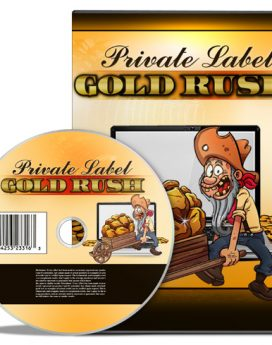 Private Label Gold Rush - PLR