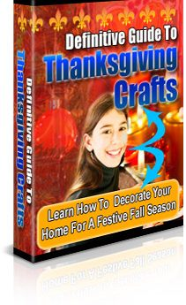 Definitive Guide To Thanksgiving Crafts - PLR