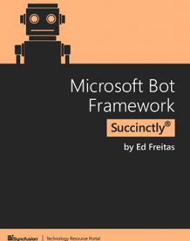 Microsoft Bot Framework Succinctly