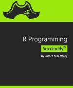 R Programming Succinctly