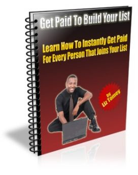 Get Paid To Build Your List