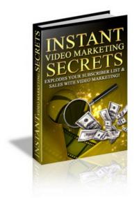 instant video marketing secr