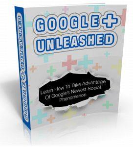 google plus unleashed